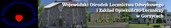 Wojewódzki Ośrodek Lecznictwa Odwykowego i Zakład Opiekuńczo - Leczniczy w Gorzycach
